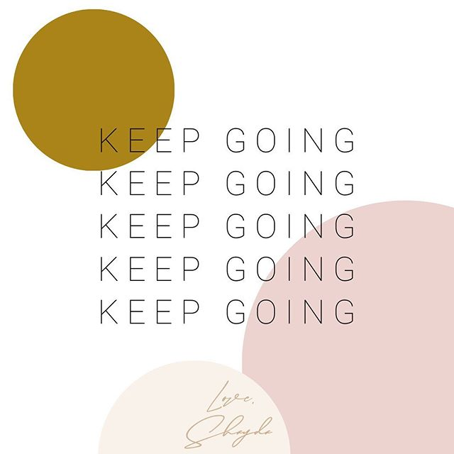 Keep going, you've got this. 〰️ #loveshayda