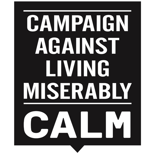 c.A.L.M - Campaign Against Living Miserably (CALM) is dedicated to preventing male suicide.