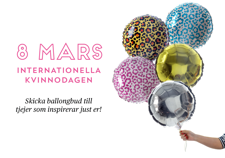 Internationella kvinnodagen skicka ballongbud till tjejer som inspirerar just er