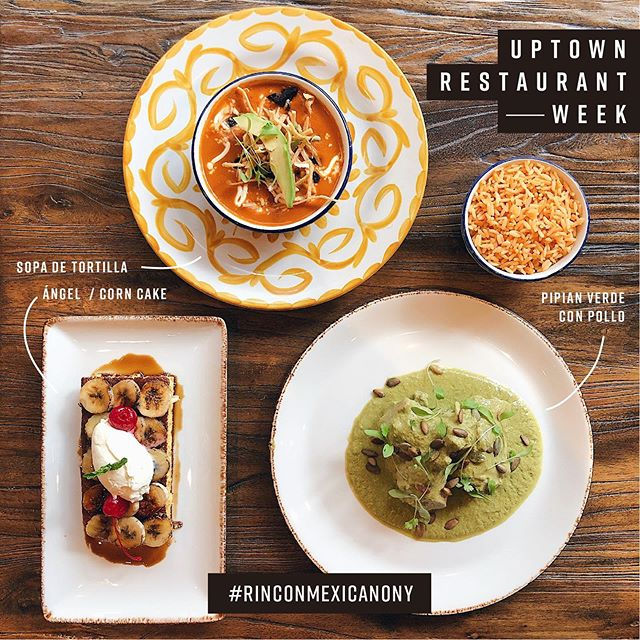 #uptownrestaurantweek is now! Enjoy three course dinner [ #appetizer / Sopa de Tortilla! + #entree / Pipian Verde con Pollo + #dessert / Ángel - Corn Cake ] for $ 34.95  Monday to Thursday from 4:00 pm to 9:00 pm / Oct 7th to 17th 2019 #rinconmexicano #rinconmexicanony #mexicanfood #sopadetortilla #pipianverde #pandeelote