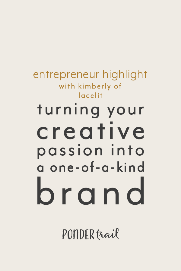 Entrepreneur Highlight Turning Your Creative Passion into a One-of-a-Kind Brand with Lacelit