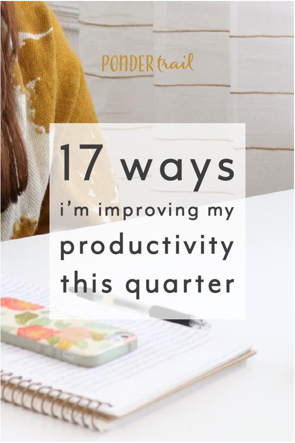17 Ways to Improve Productivity this Quarter