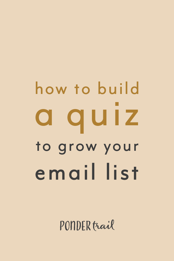 How to Build a Quiz to Grow Your Email List