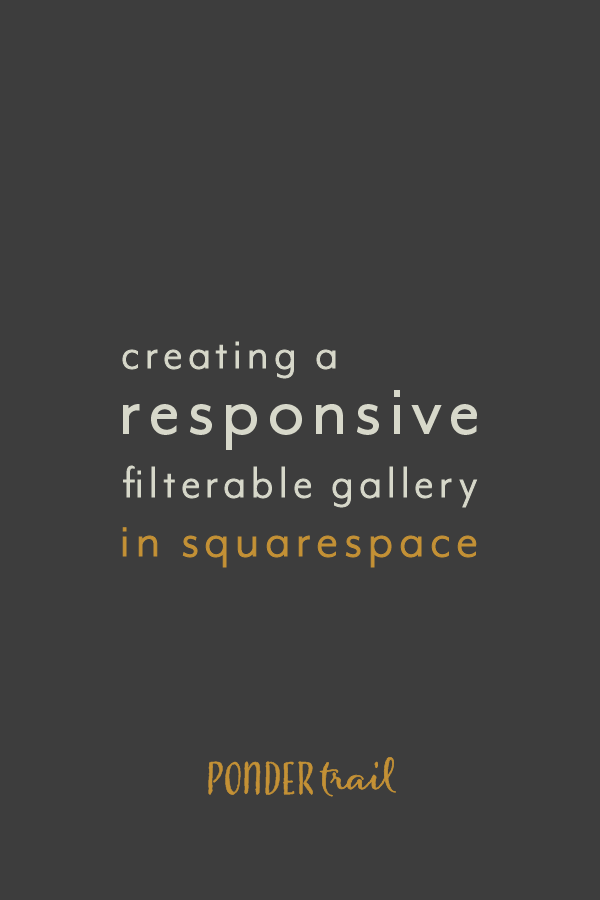 Creating a Responsive Filterable Gallery in Squarespace