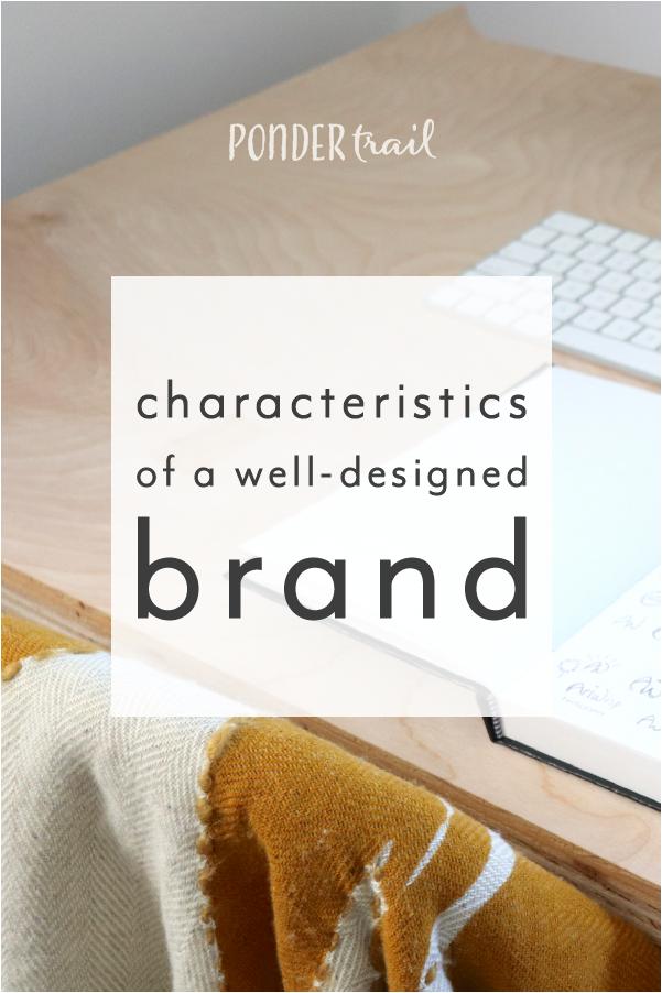 Characteristics of a Successful, High-Quality Brand Design