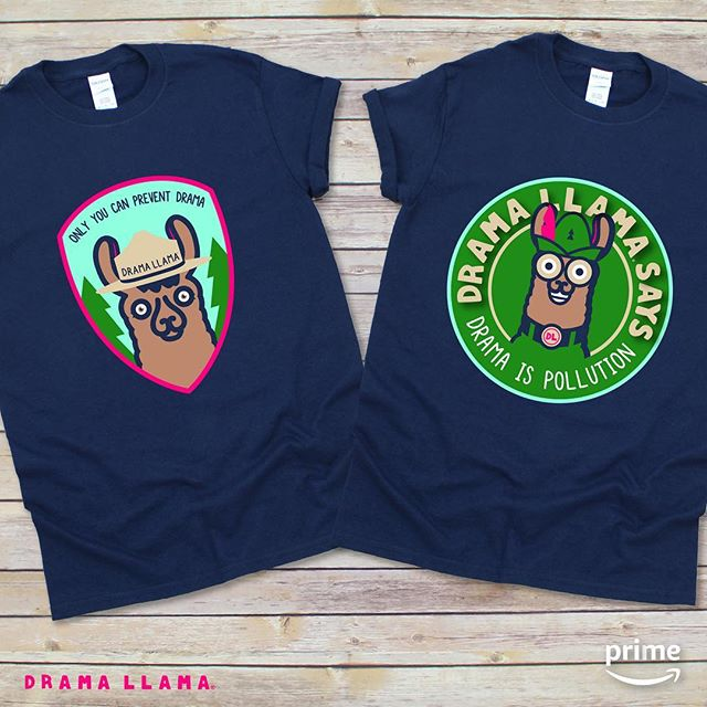If not you, then who?  All new...Drama Llama PSA shirts featuring Smokey the Llama and Woodsy Llama! Get yours Amazon Prime style. #dramallama #llamas #badge