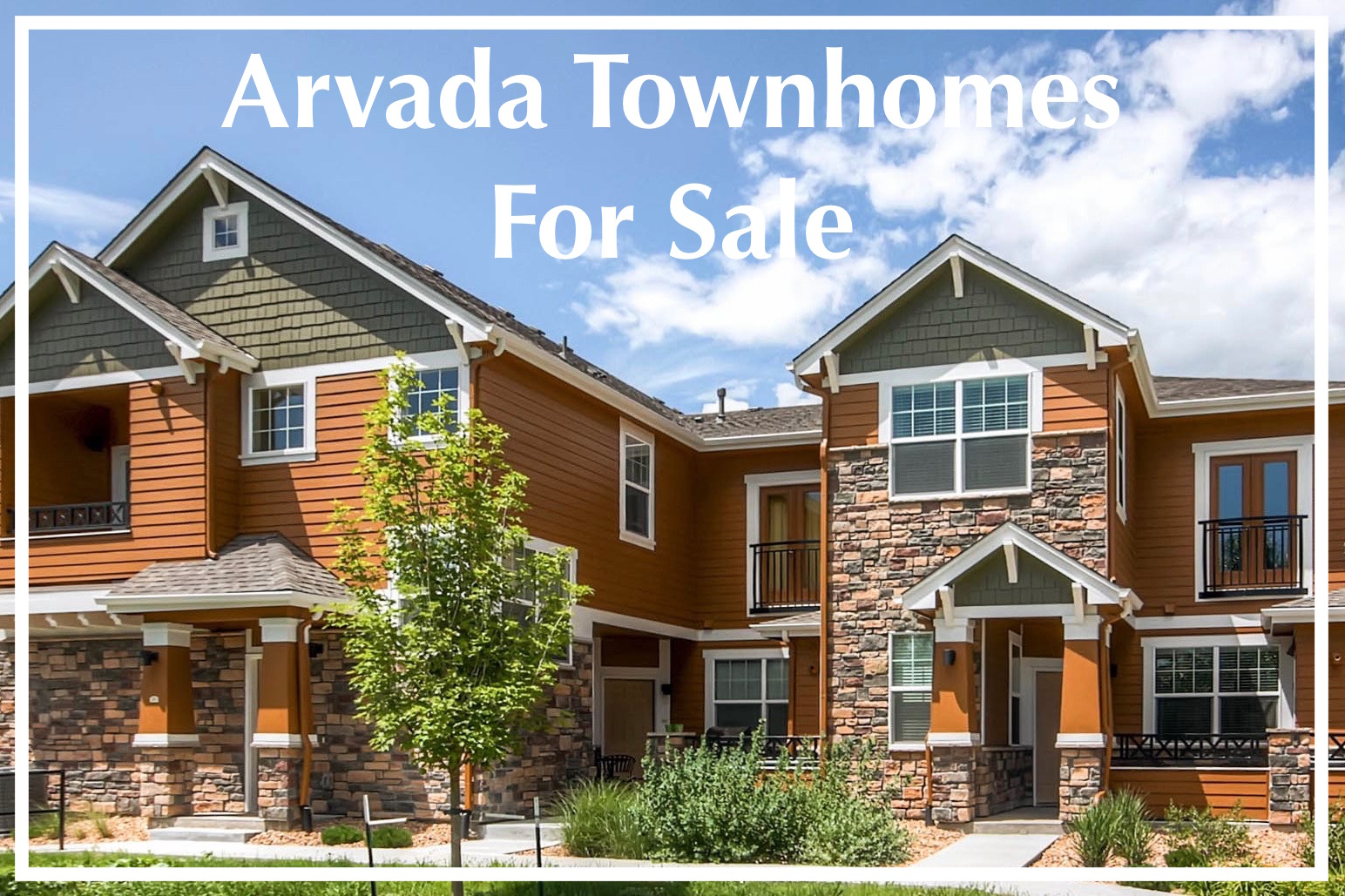 View all Townhomes currently for sale in Arvada, Colorado