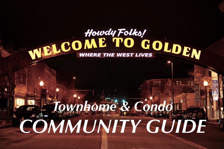Golden, CO Townhome & Condo Community Guide