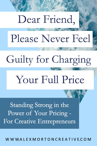 Charge Full Price - Alex Morton Creative