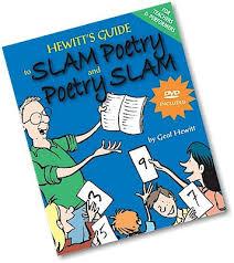 Geof Hewitt's guide to Slam Poetry!
