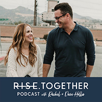 rise together podcast with rachel and dave hollis.jpg