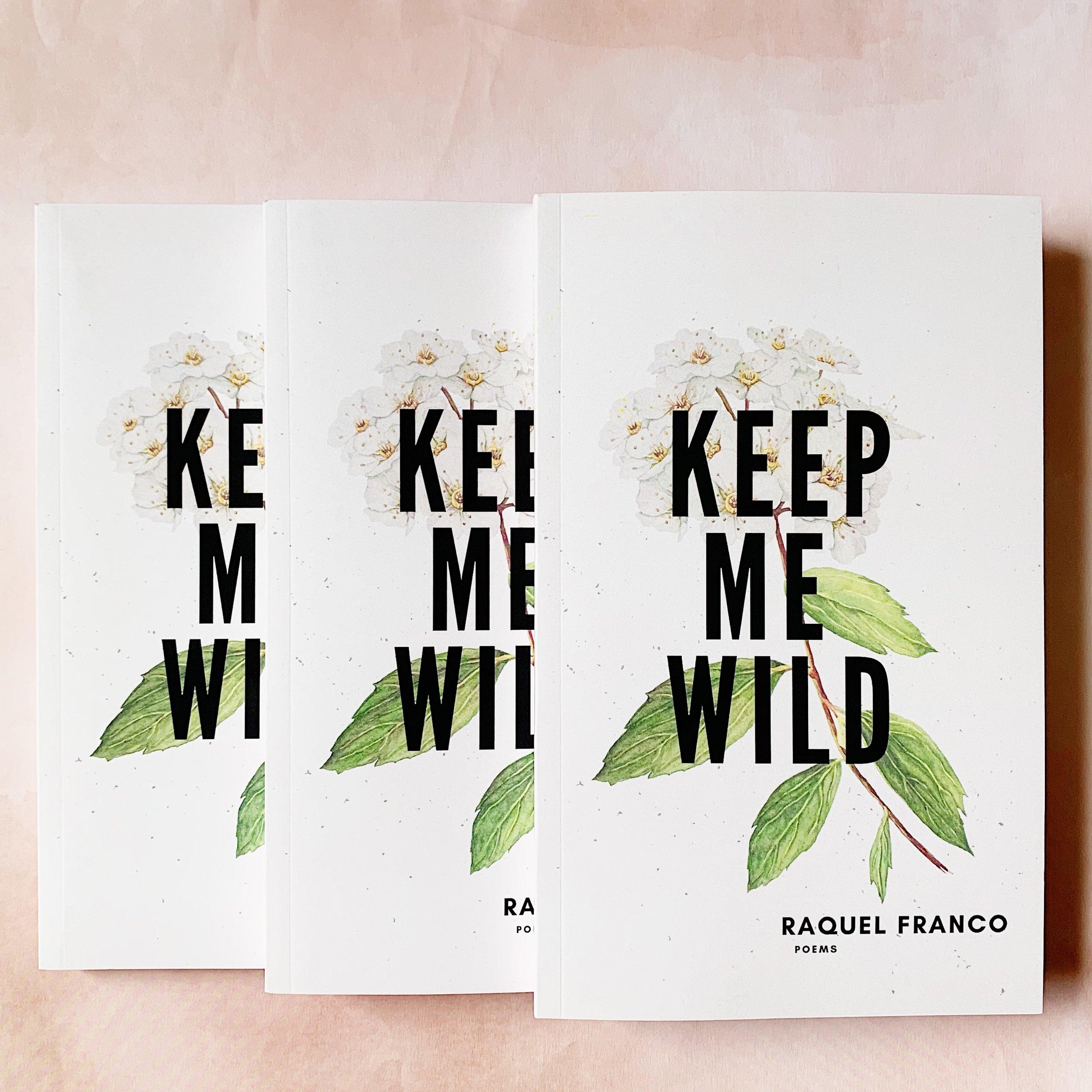 Keep Me Wild 02.JPG