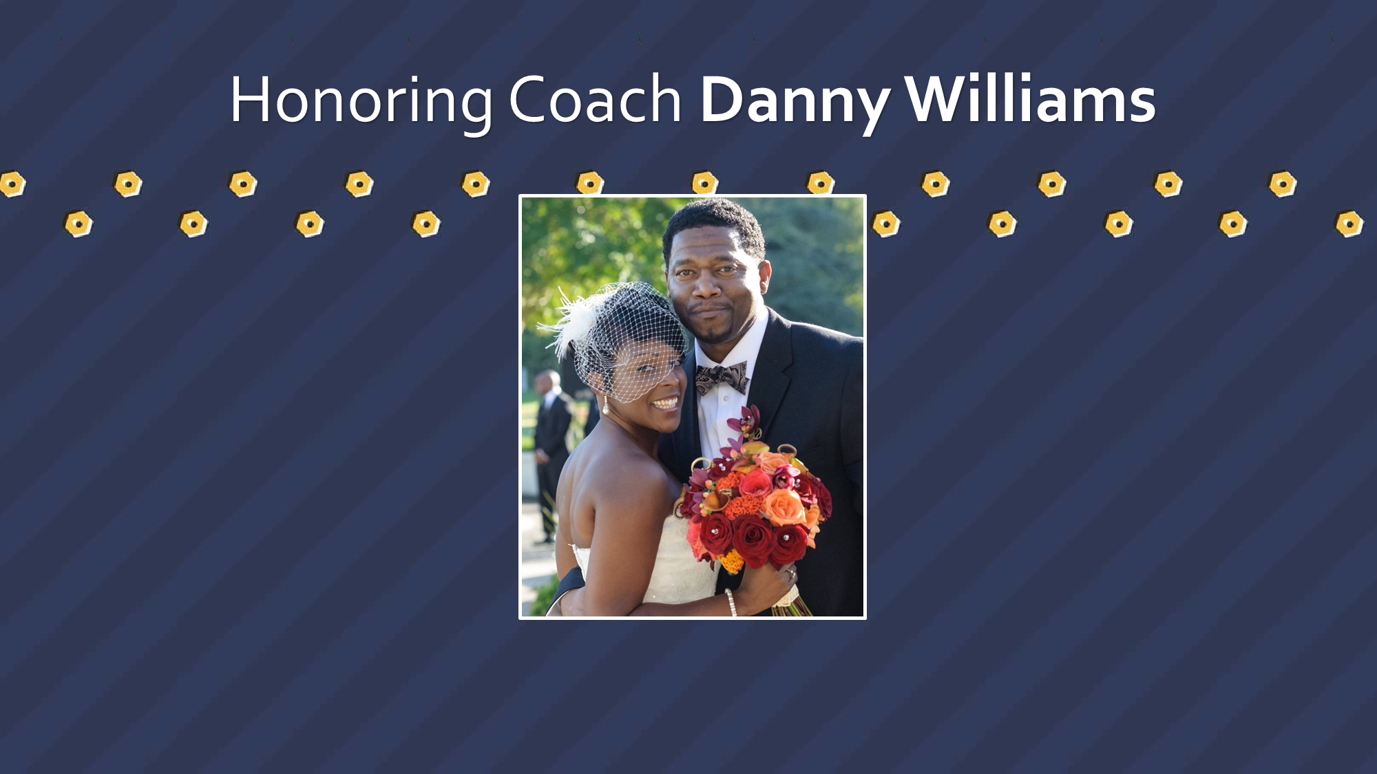 Honoring Danny Williams.png
