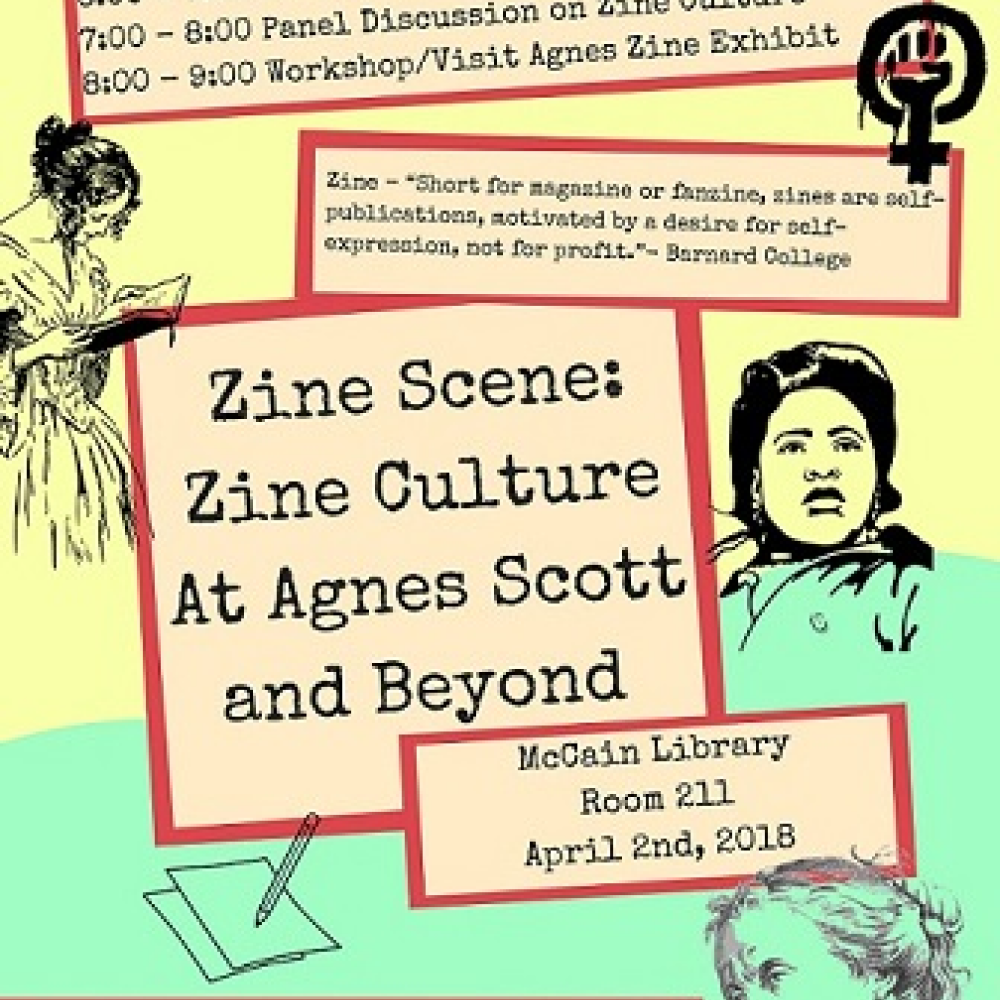 Zine Scene: Zine Culture at Agnes Scott and Beyond, March 2018
