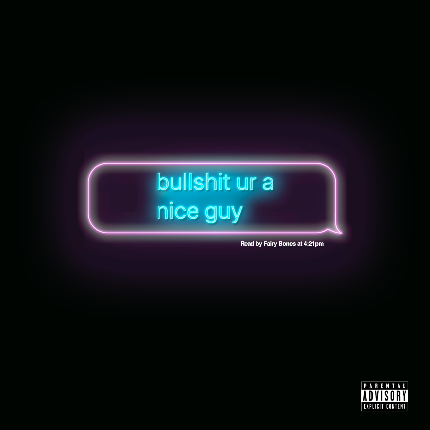 """bullshit, ur a nice guy"" Single Cover. Click to download high-res version."