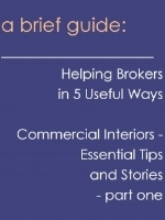 Helping Brokers in 5 useful ways -Commercial Interiors, Essential Tips