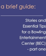 Stories and  Essential Tips for a Bowling Entertainment Center Design
