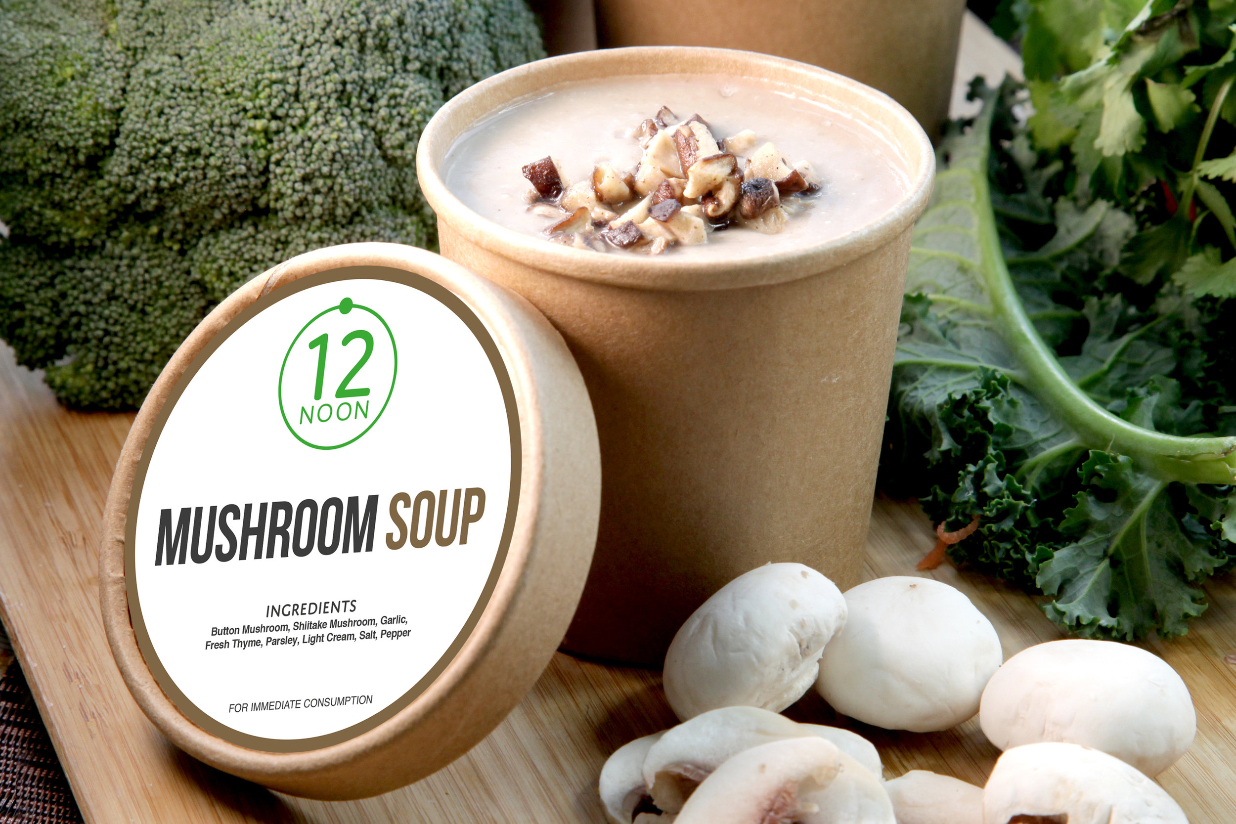 MUSHROOM SOUP - 380 KCAL PER SERVINGButton Mushroom, Shiitake Mushroom, Garlic, Salt, Fresh Thyme, Parsley, Light Cream.$28