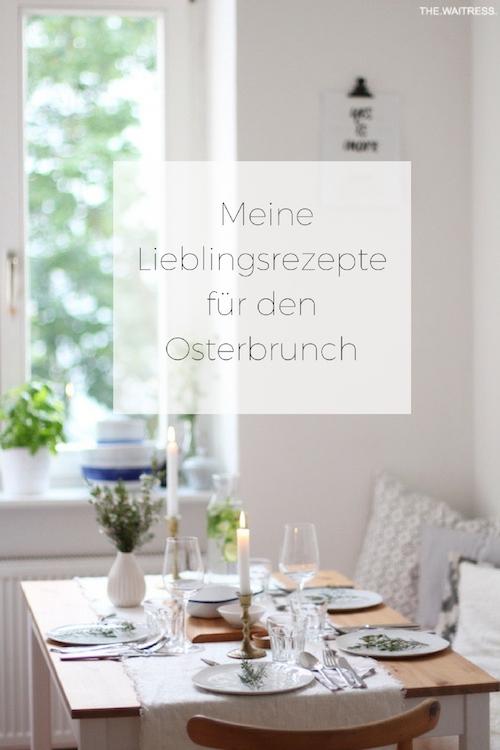 Meine-Lieblingsrezepte-fuer-den-Osterbrunch-THE.WAITRESS.-Blog.jpg