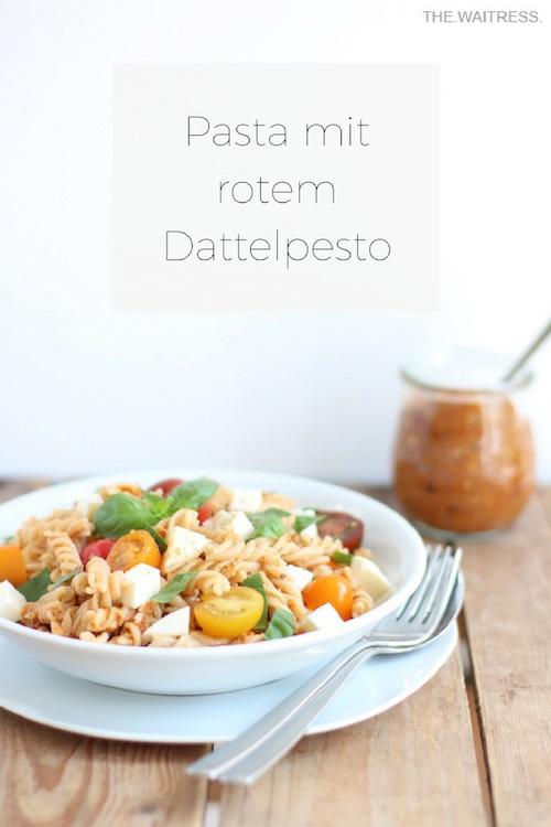 Rezept für Pasta mit rotem Dattelpesto / THE.WAITRESS. Blog