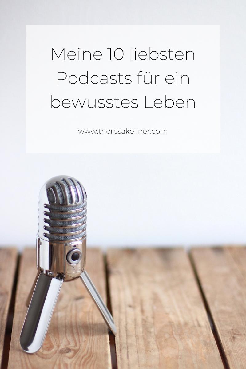 Meine 10 liebsten Podcast für ein bewusstes Leben - Theresa Kellner