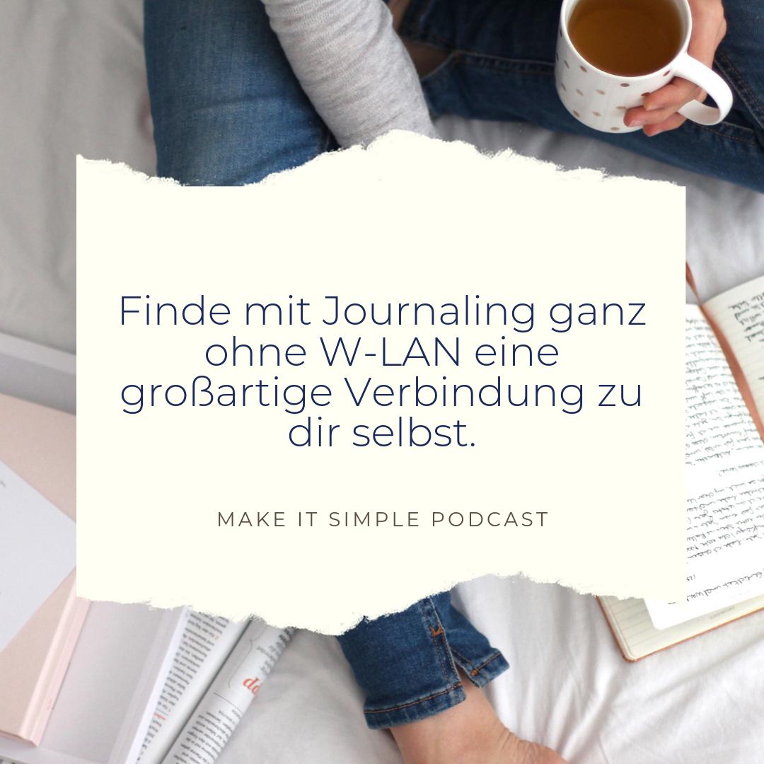 Wie Journaling dein Leben leichter machen kann - Make it simple Podcast.png