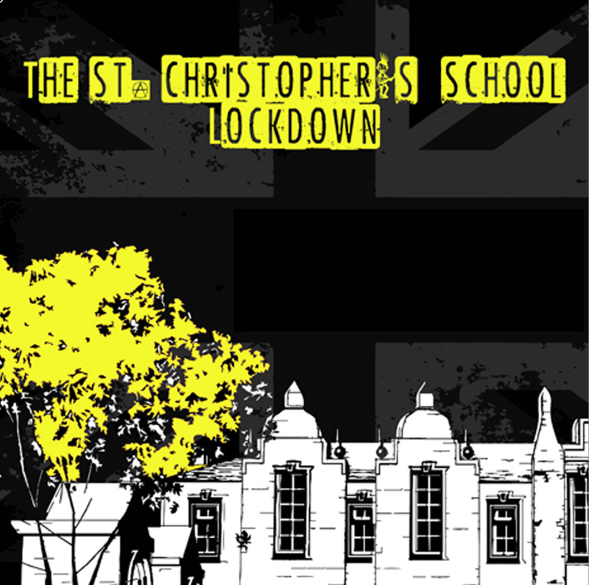 Soundtrack of The St. Christophers's School Lockdown