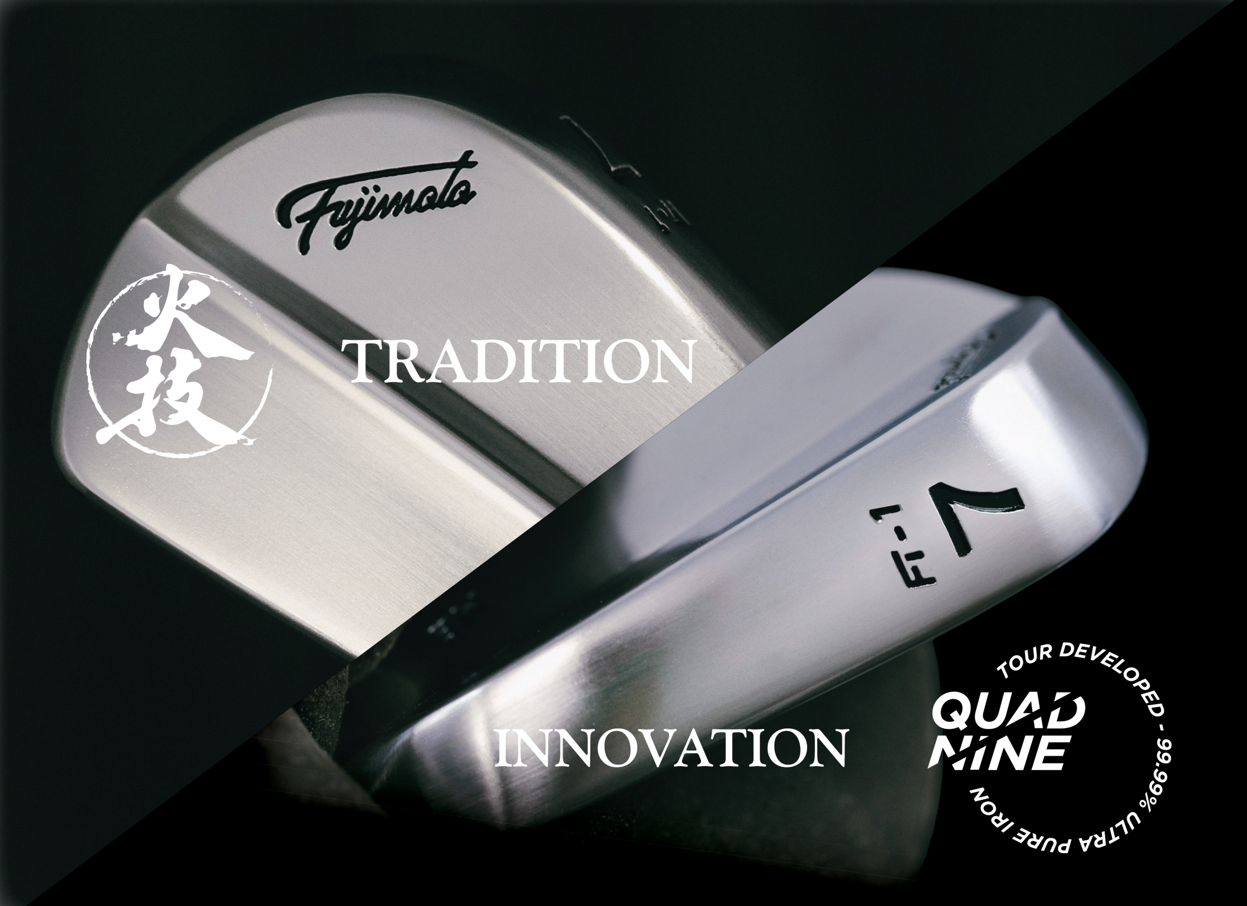 "Tradition meets Innovation. - Throughout the year of supporting top Japanese tour players, we have developed a whole archive of what the top players are truely wanting from their forged golf clubs. There are countless ways of describing what a good forged head feels like but all of them are describing how they sense the ""Feedback"" through their grip and ears.The FT(Fujimoto Tour) line has been developed and refined for all the golf lovers to experience the true essence of playing with forged clubs. We focus on the metal because we are blacksmiths by trade before we entered the golf manufacturing industry and we have a mission to not let the golfers forget how a forged club feels like."