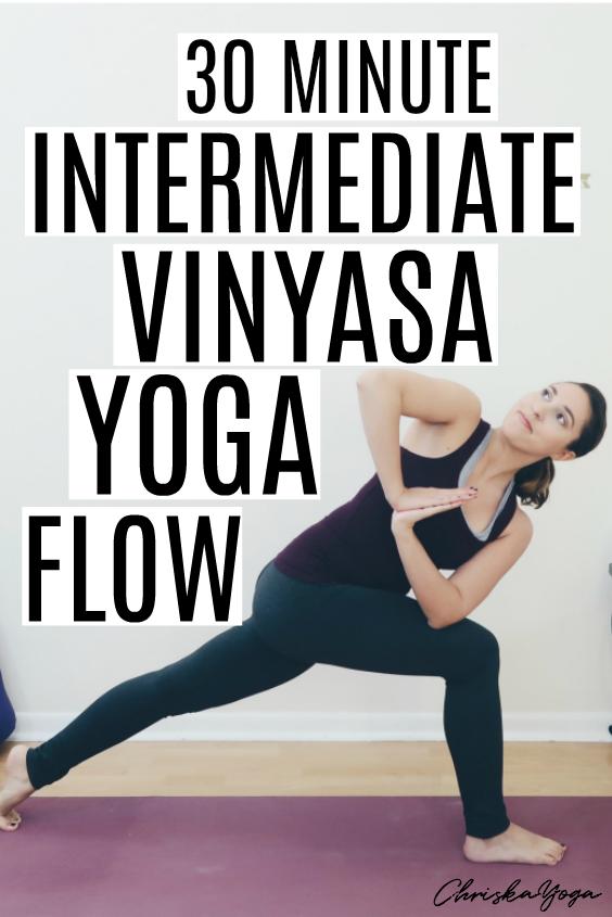 30 Minute Intermediate Vinyasa Yoga Flow