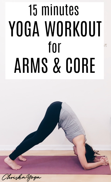 15 Minute Yoga Workout for Arms and Core