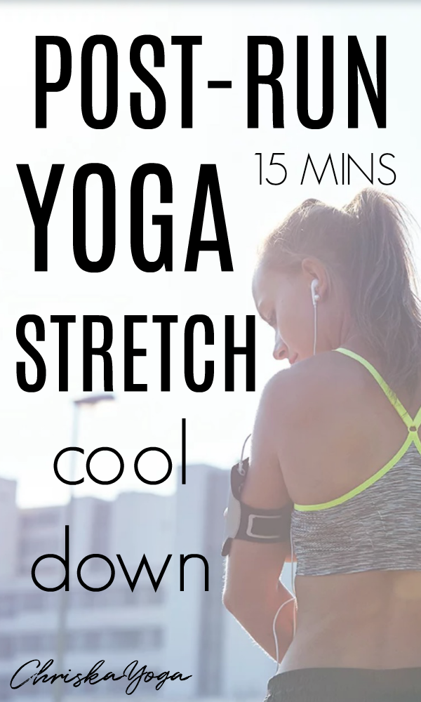 Post Run Yoga Cool Down Stretch - Yoga for Runners - Yoga for after running