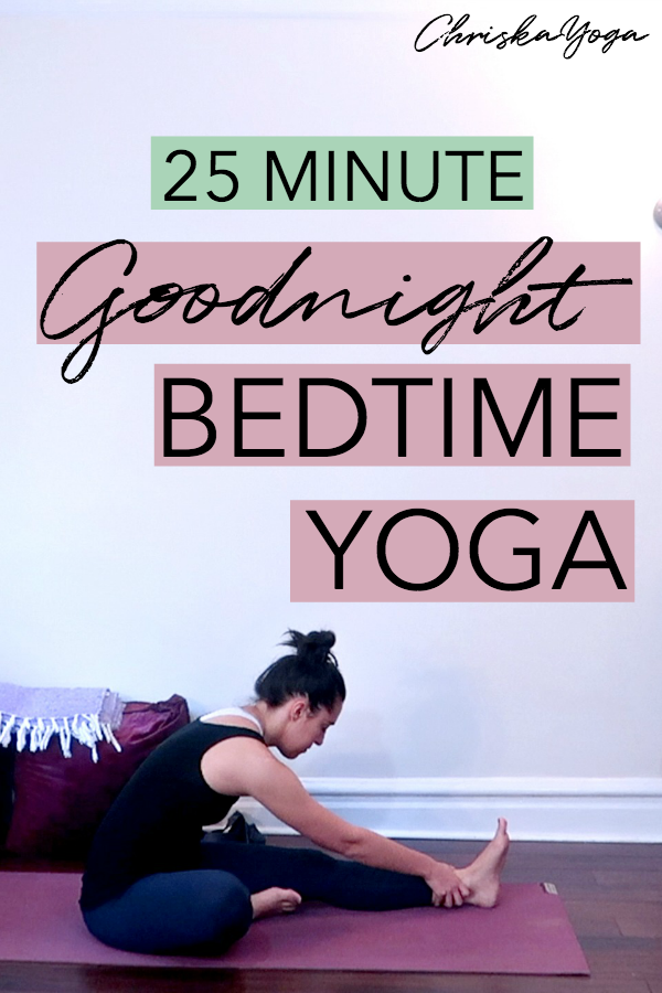 25 Minute Bedtime Yoga - Hatha Yoga for night time to help you sleep