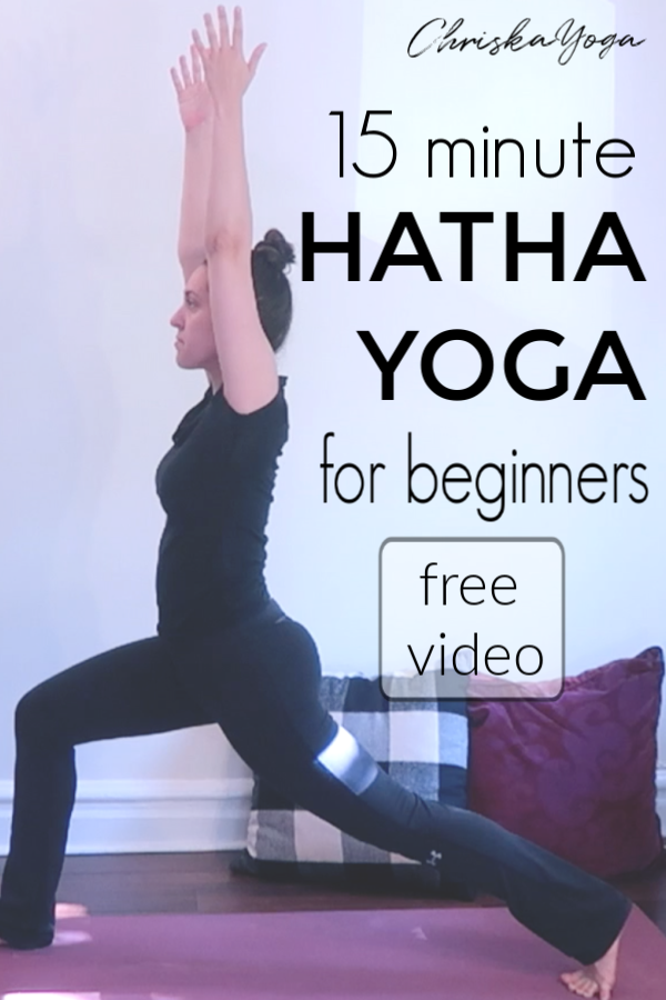 15 minute Hatha Yoga for Beginners - yoga at home for beginners - ChriskaYoga