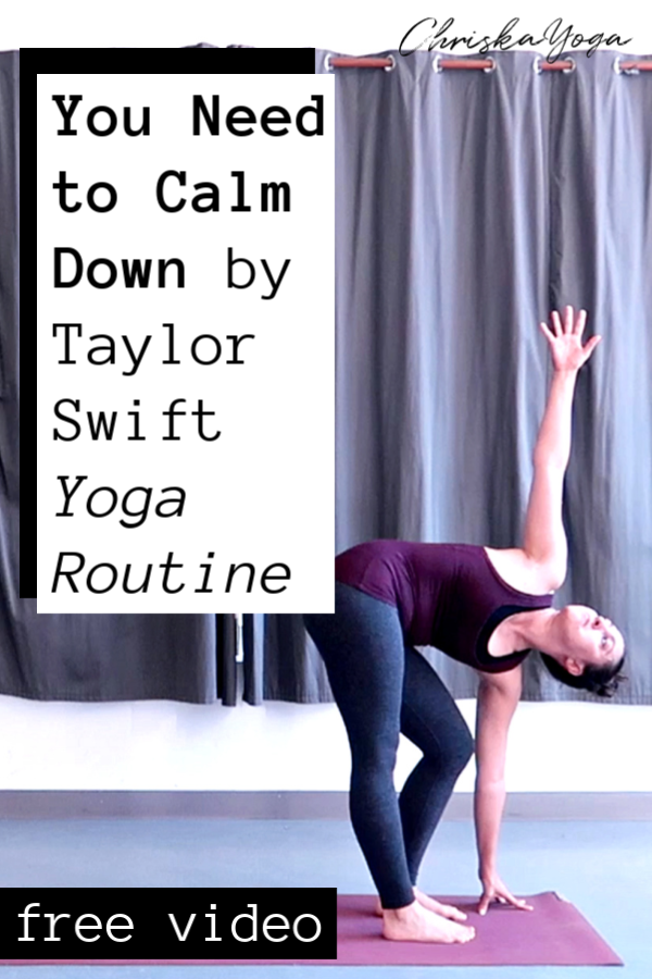 you need to calm down by Taylor Swift yoga flow - upper body yoga flow routine