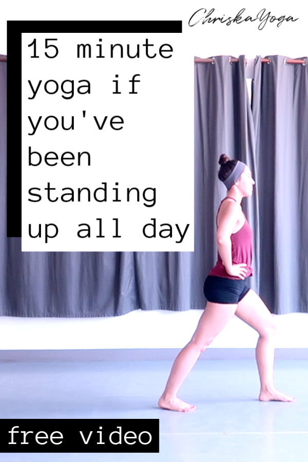 yoga for standing up all day - yoga for tired legs and feet - 15 minute hatha yoga