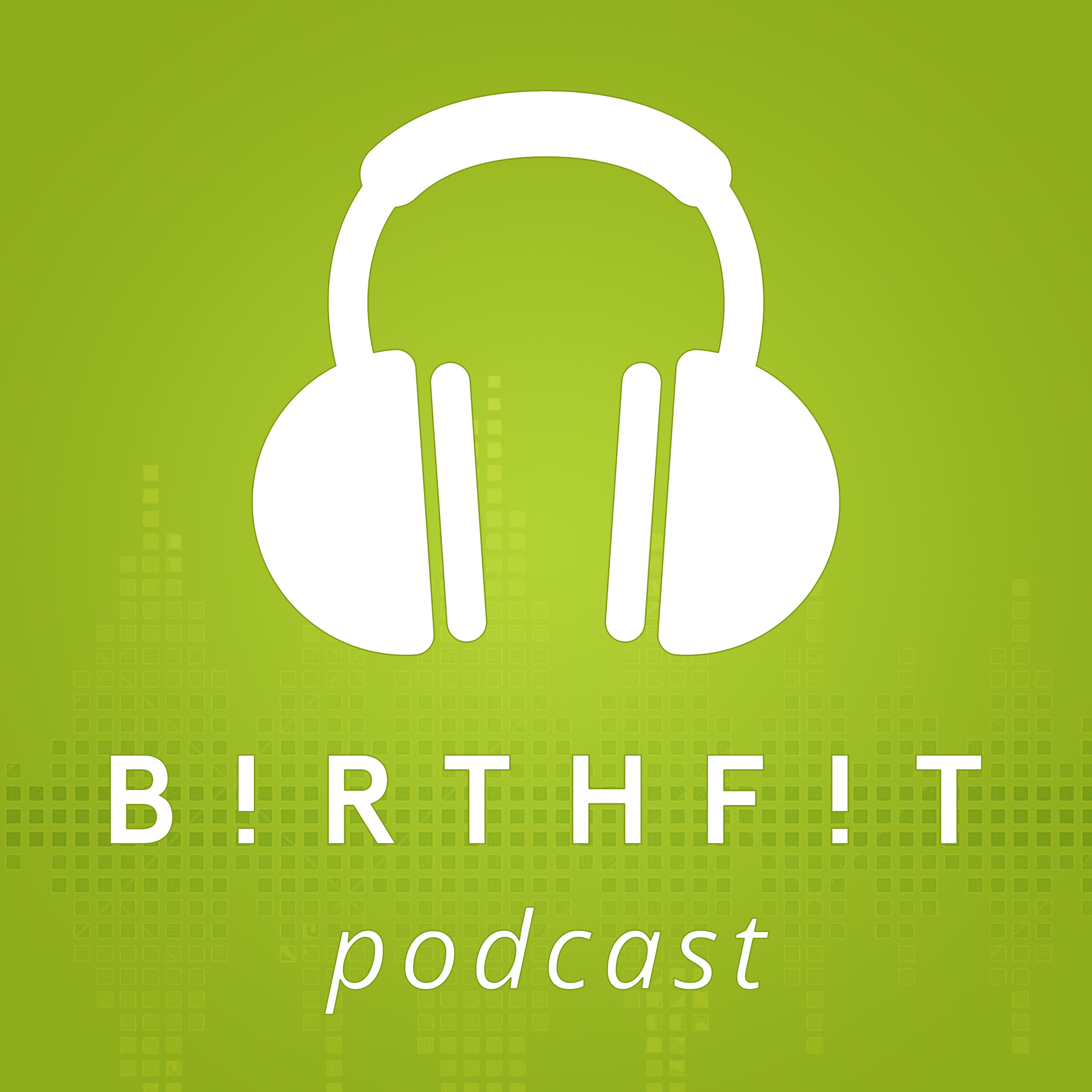 BIRTHFIT Podcast
