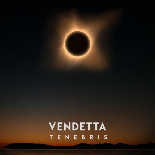 Tenebris - Vendetta - BIBLIOTEKA001 - SINGLE