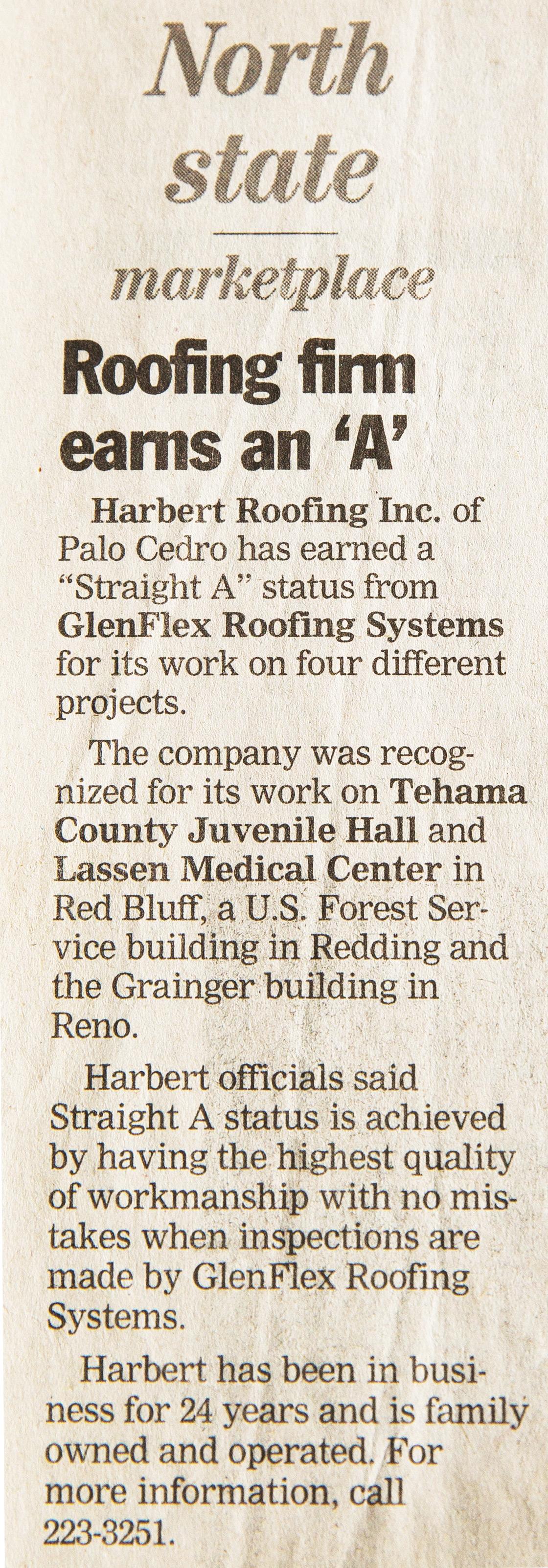 Harbert Roofing Inc. of Palo Cedro has earned a