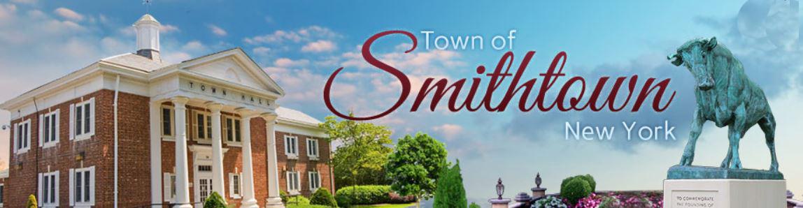 Town of Smithtown - 99 W. Main St.P.O. Box 9090Smithtown, NY 11787Ph: (631) 360-7600