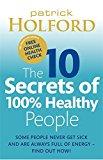 10 Secrets of Healthy People