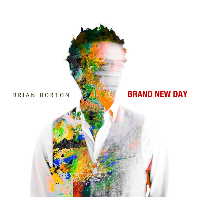 Brand New Day - Brian Horton, Tenor and Soprano Saxophones, Flute Ernest Turner, Piano • Ameen Saleem, Bass Kobie Watkins, Drums Produced, Written and Arranged by Brian Horton ©Ⓟ 2013 DOC8MUSIC, BMI unless otherwise noted.* By Victor Young & John M. Elliott Sony/ATV Harmony MPL Music Publishing ** By Jay Livingston & Ray Evans Sony/ATV Harmony