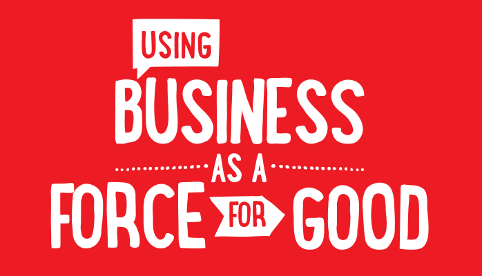 Using-Business-as-a-Force-for-Good.png