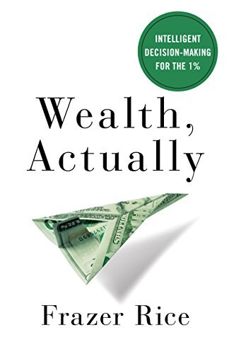 Frazer is also the author of Wealth, Actually. It's available on Amazon.  -