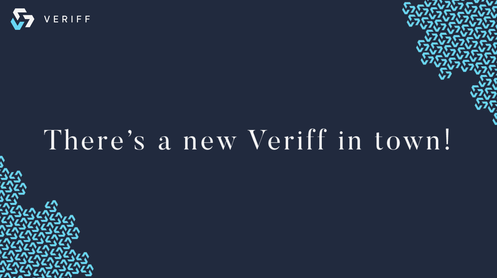 The turn of 2018 was quite exciting for Veriff & LIFT99, both. Things took off and haven't cooled down since.