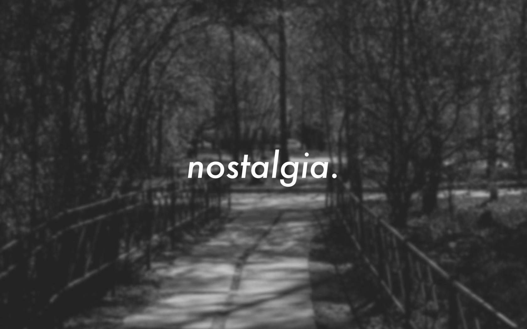 636105100790662982-742966674_nostalgia.jpg