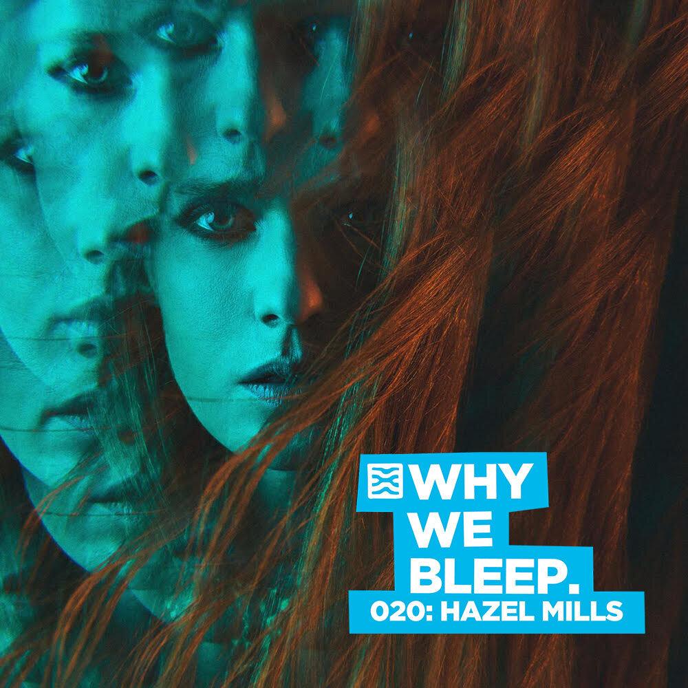 Why We Bleep 020: Hazel Mills (Goldfrapp, Florence & The Machine Live)