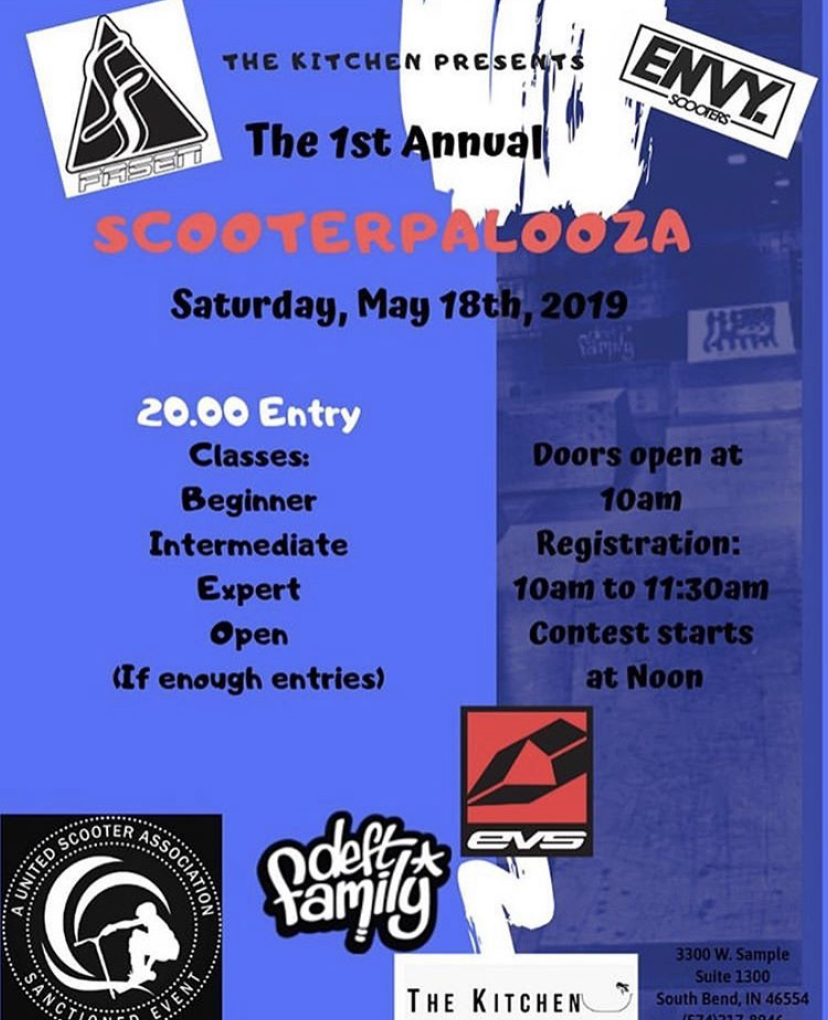 5/18/2019 - SCOOTERPALOOZA,  The Kitchen BMX & Skatepark , South Bend, Indiana (x1.5pts)