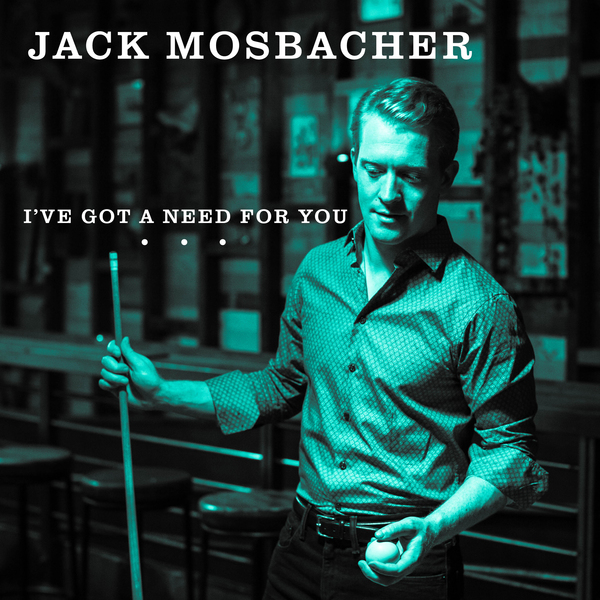 Jack-Mosbacher-Ivegotaneedforyou.jpg