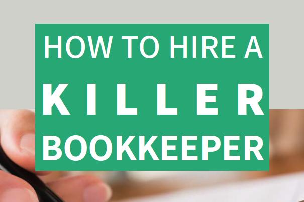 How to Hire a Killer Bookkeeper Nine Advisory