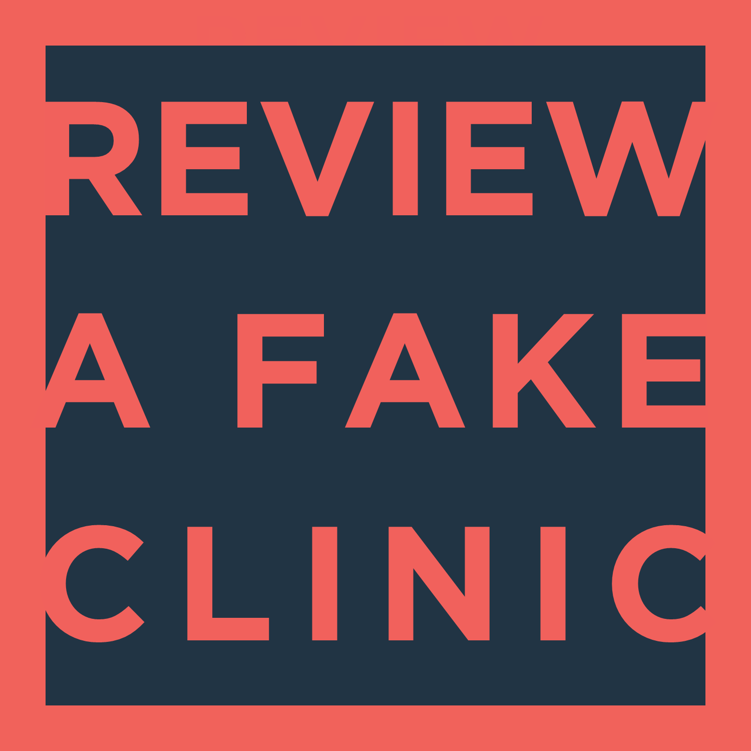 Review a Fake Clinic Social Media Graphic w-o link.png